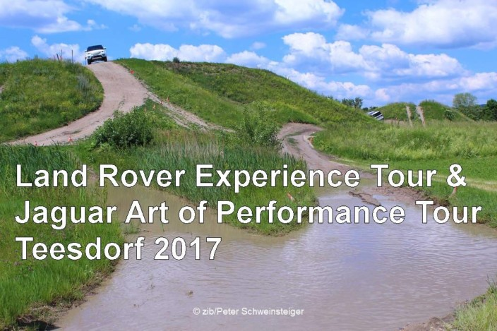 Land Rover Experience Tour u. Jaguar Art of Performance Tour Teesdorf 2017