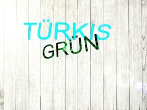 TürkisGrün