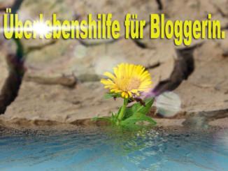 Überlebenshilfe für Bloggerin