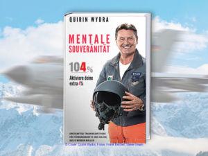 """Buchcover """"MENTALE SOUVERÄNITÄT 104%"""" von Quirin Wydra"""